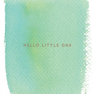 HELLO_LITTLE_ONE________FL111-2
